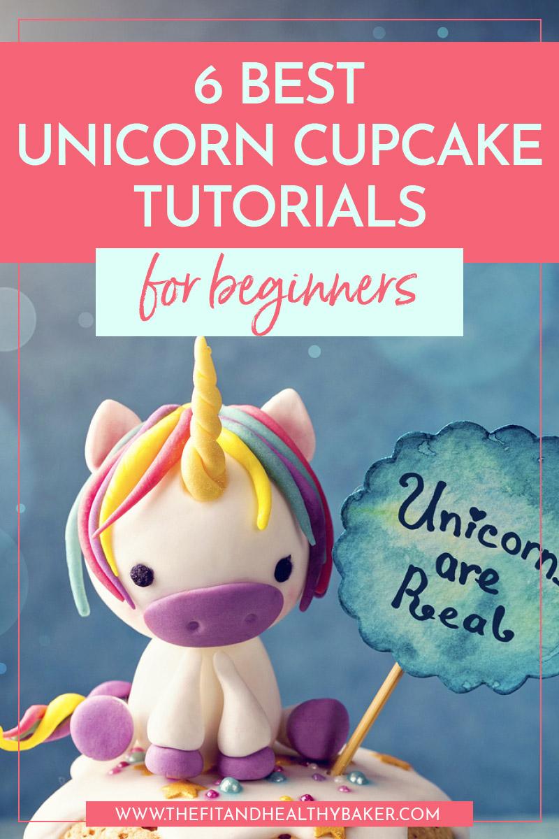 6 best unicorn cupcake tutorials for beginners