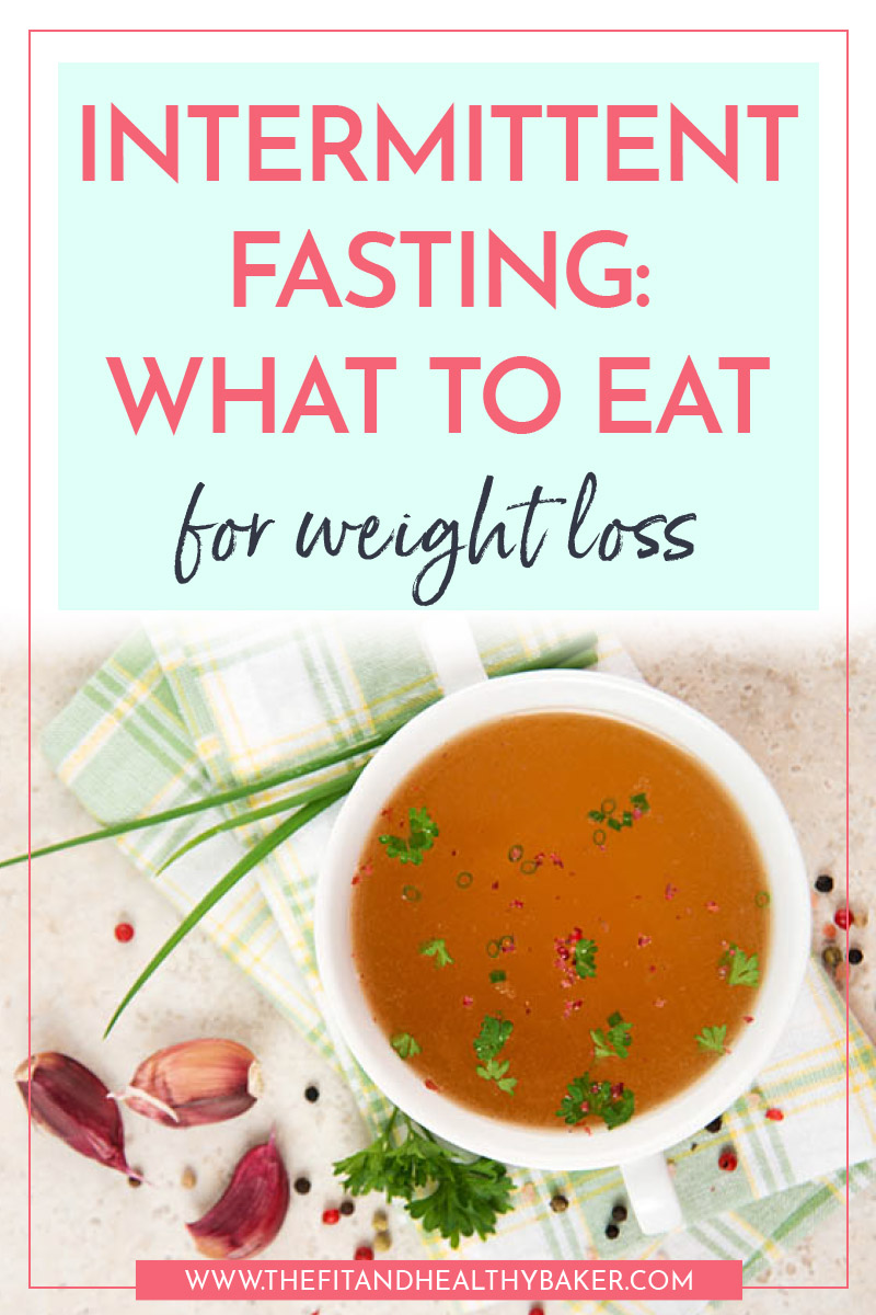 Intermittent Fasting - What to Eat for Weight Loss
