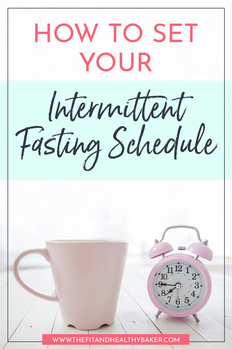 How to Set Your Intermittent Fasting Schedule