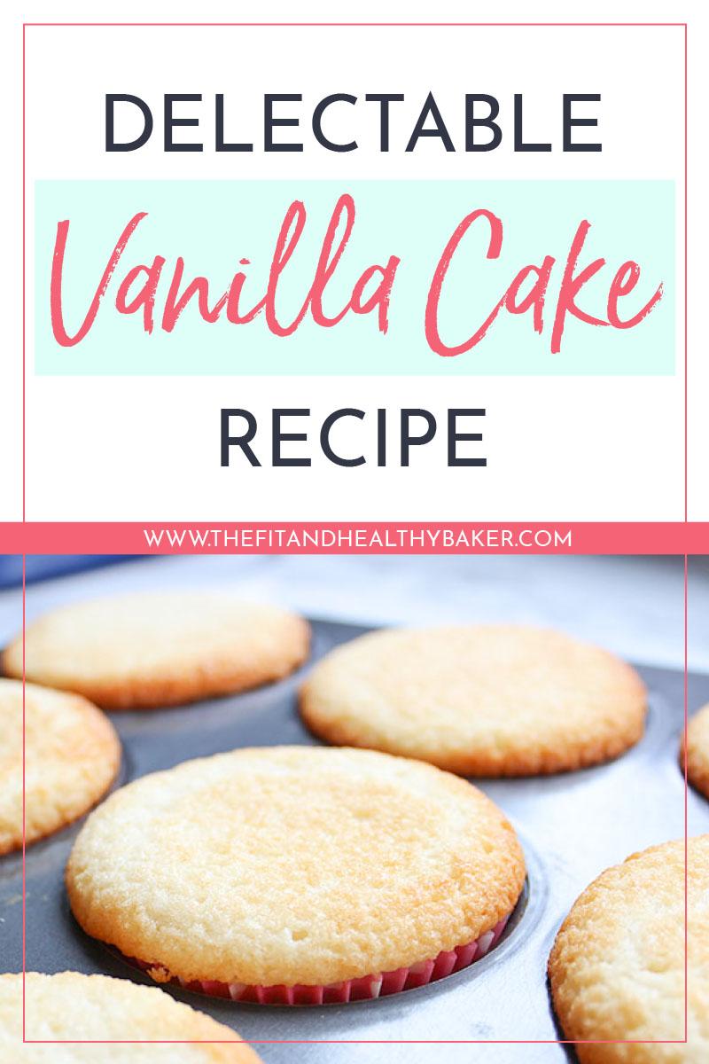 Delectable Vanilla Cake Recipe