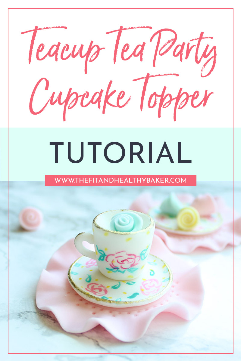 Teacup Tea Party Cupcake Topper Tutorial Pin
