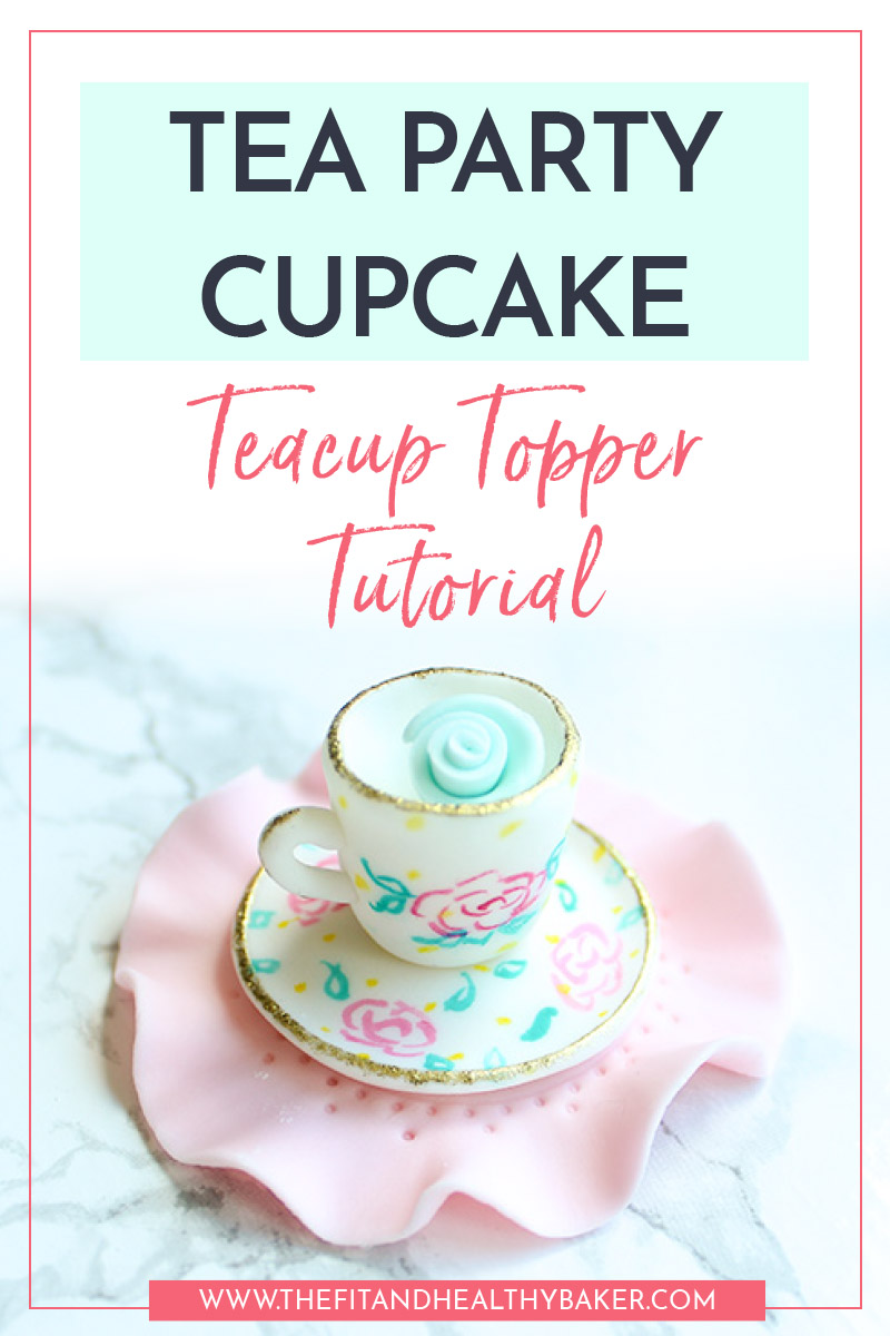 Teacup Tea Party Cupcake Tutorial