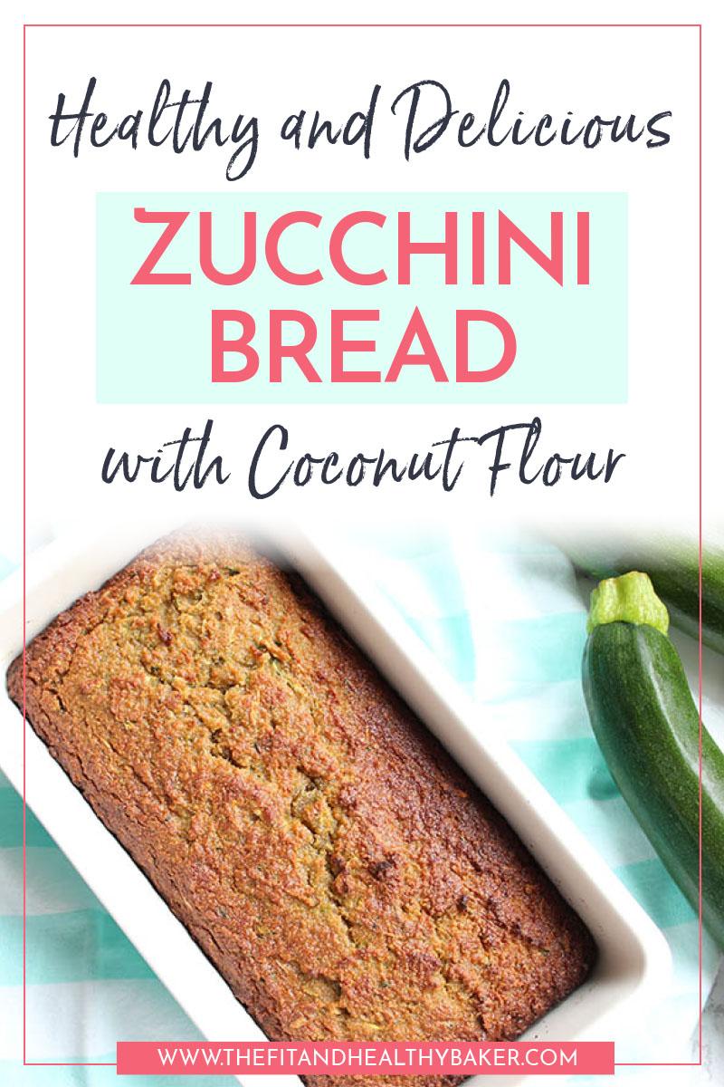 Healthy delicious zucchini bread with coconut flour