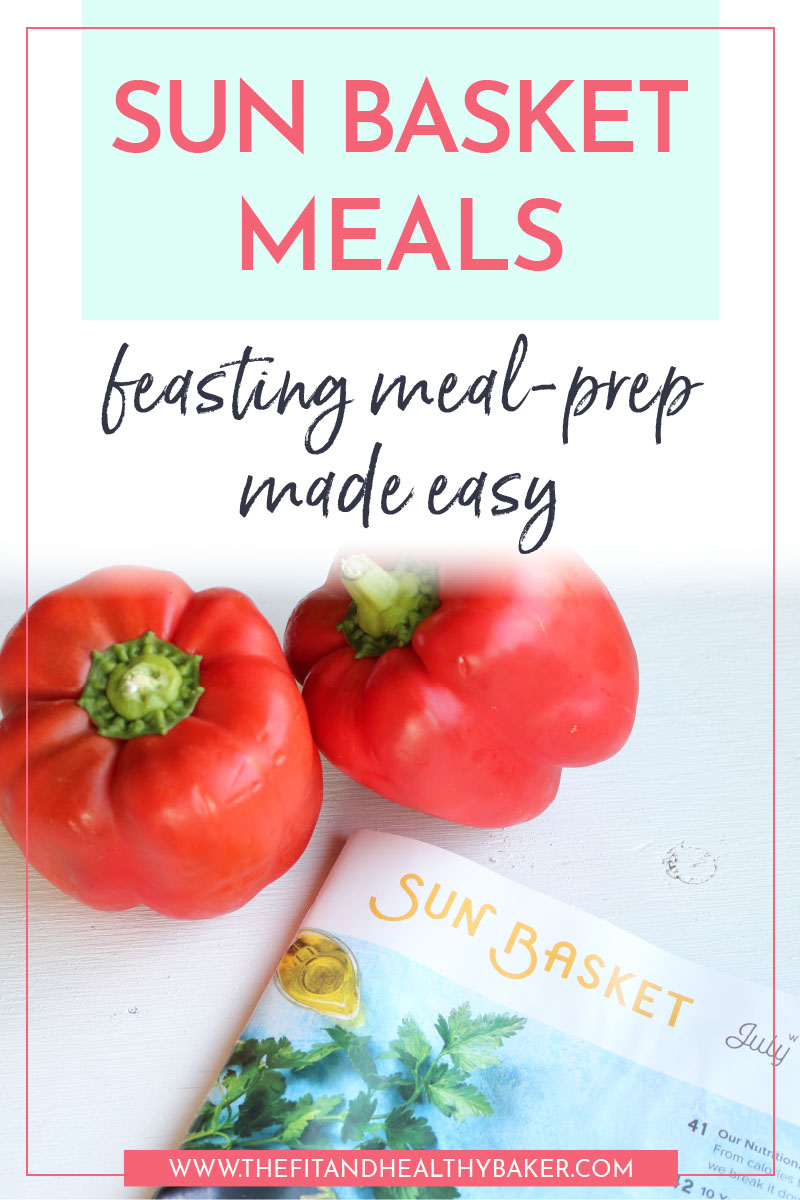 Sun Basket Meals - feasting meal prep made easy