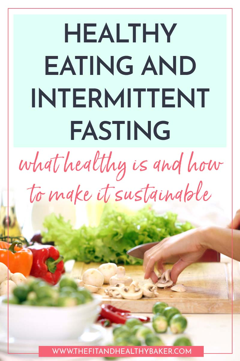 Healthy Eating and Intermittent Fasting