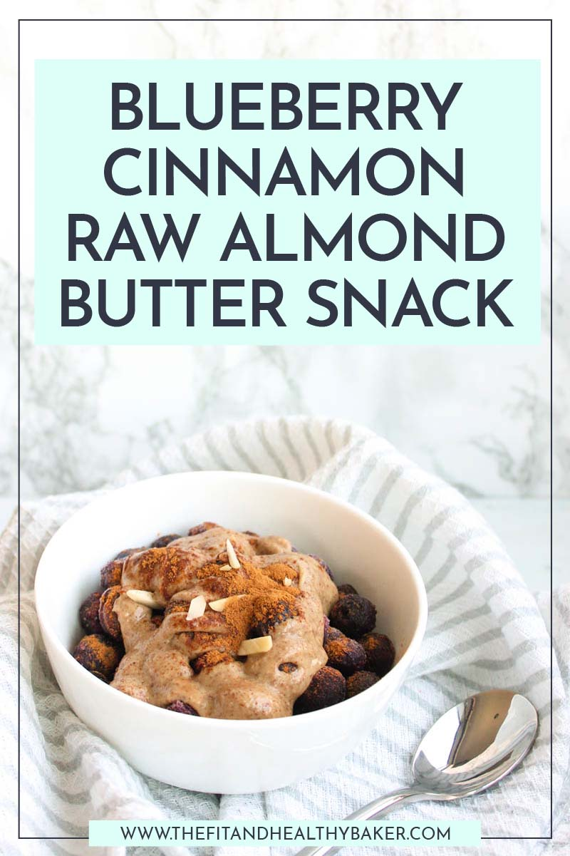 Blueberry Cinnamon Raw Almond Butter Snack