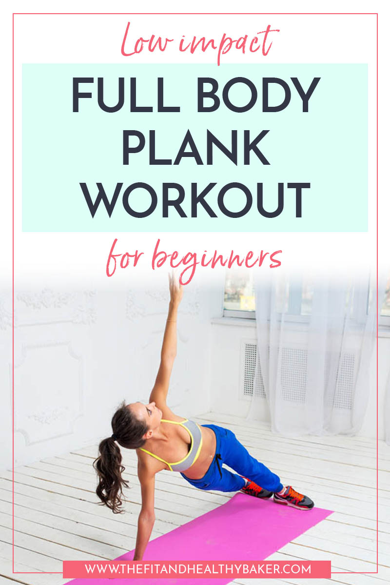 Low Impact Full Body Plank Workout for Beginners