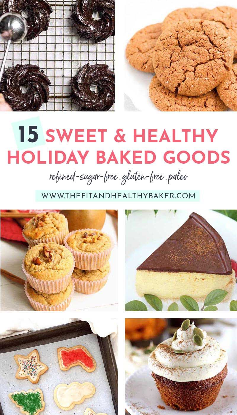 Healthy Holiday Baked Goods
