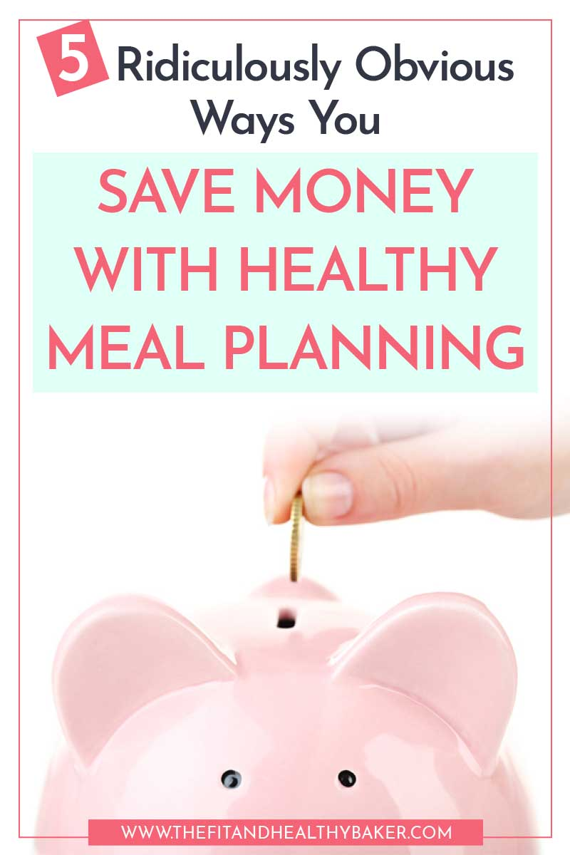 How to Save Money with Healthy Meal Pla5 Ridiculously Obvious Ways You Save Money with Healthy Meal Planning - piggy bank